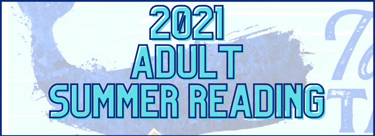 2021 Summer Reading Adult Website Link.png