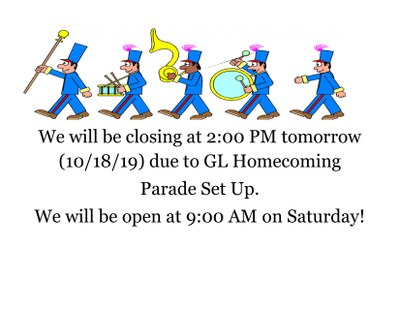 Closing Early - GL Homecoming Parade