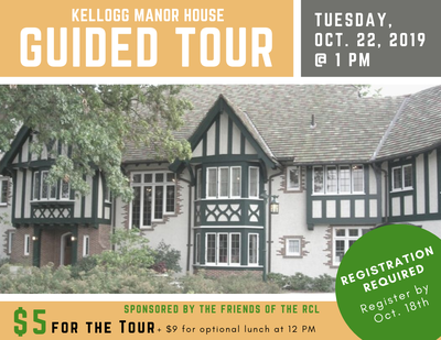 Kellogg Manor House Guided Tour