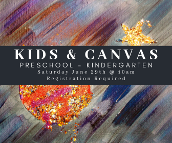 Kids & Canvas: PreK - K