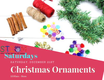 STEAM Saturday - Create an Ornament
