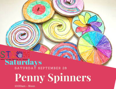 STEAM Saturday - Penny Spinners