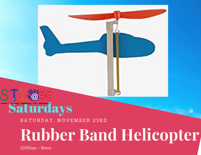 STEAM Saturday - Rubber Band Helicopters